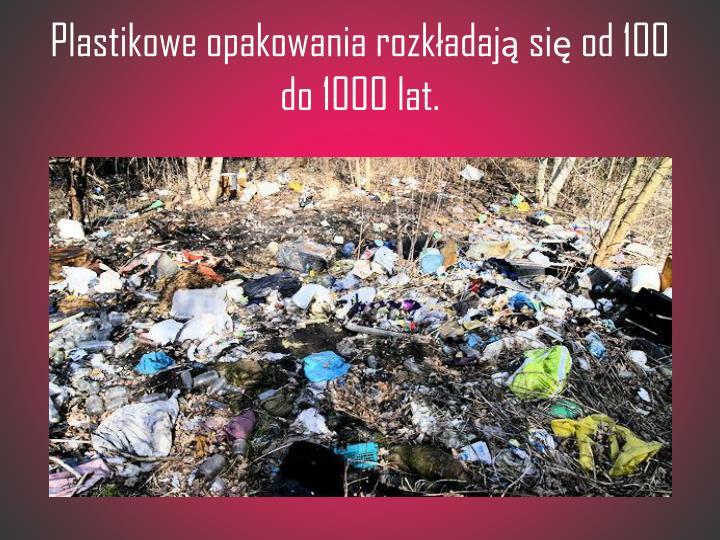 Plastikowe opakowania rozkładaj