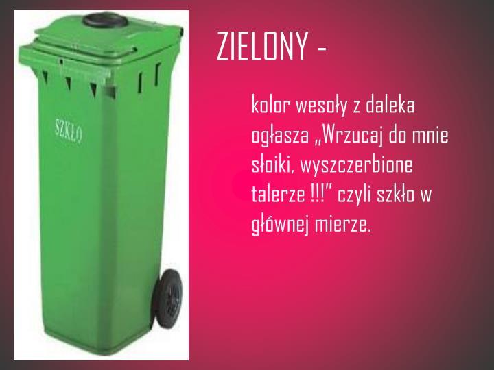 ZIELONY -