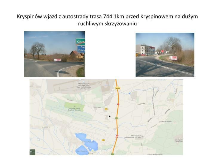 Kryspinów wjazd z autostrady trasa 744 1km przed Kryspinowem na dużym ruchliwym skrzyżowaniu