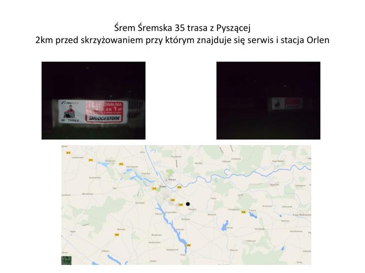 Śrem Śremska 35 trasa z Pyszącej