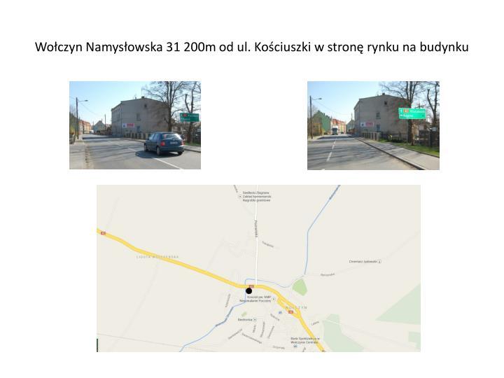 Wołczyn Namysłowska 31 200m od ul. Kościuszki w stronę rynku na budynku