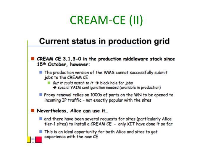 CREAM-CE (II)