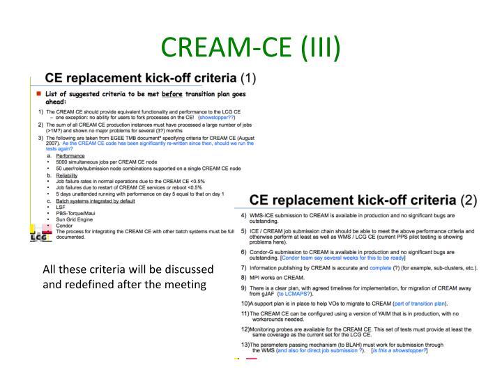 CREAM-CE (III)
