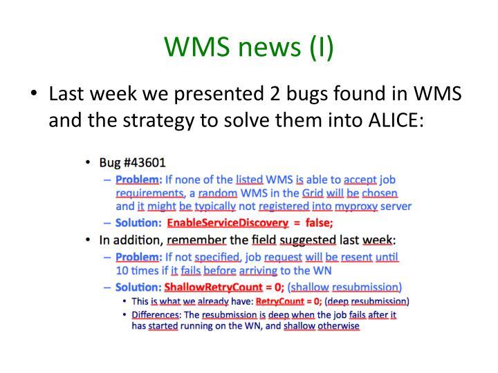 WMS news (I)