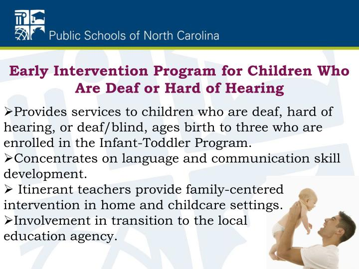 Early Intervention Program for Children Who Are Deaf or Hard of Hearing