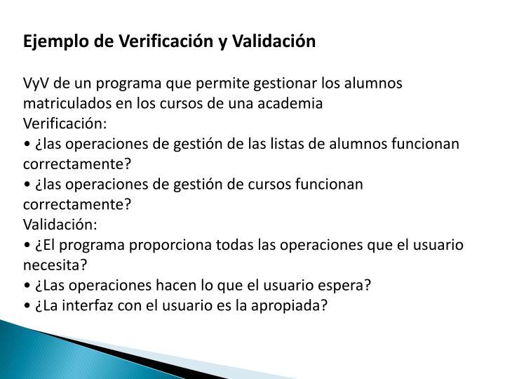 Ejemplo de Verificación y Validación