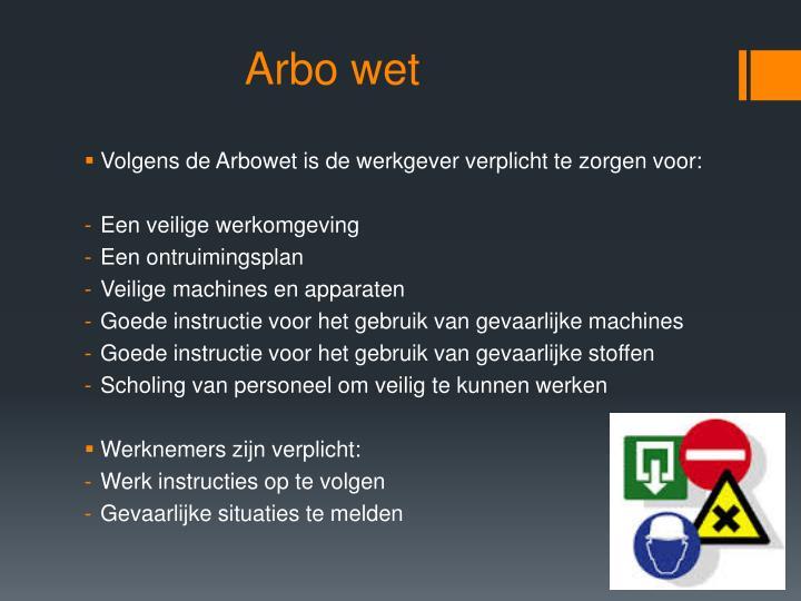 Arbo wet