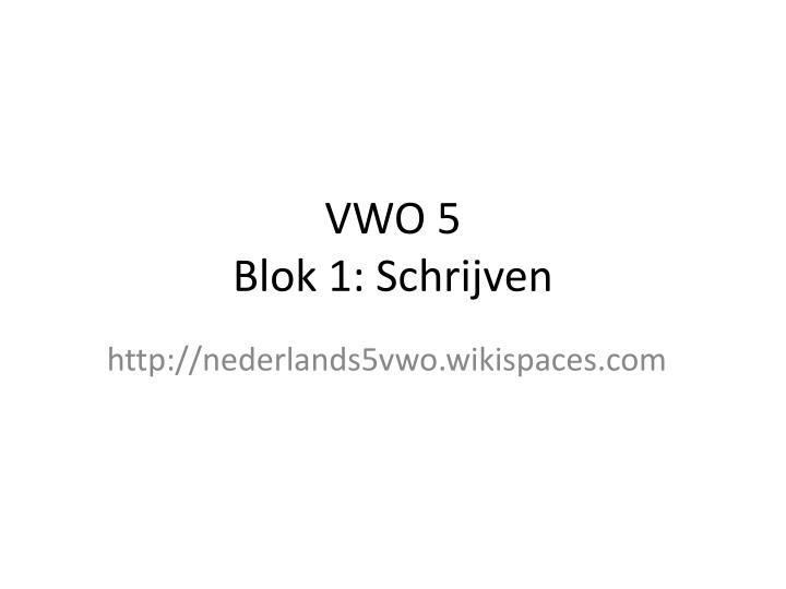 VWO 5