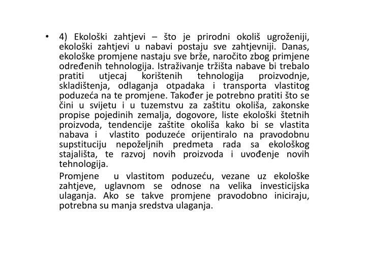 4) Ekološki zahtjevi –