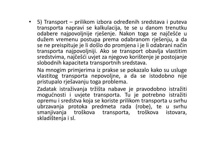 5) Transport –