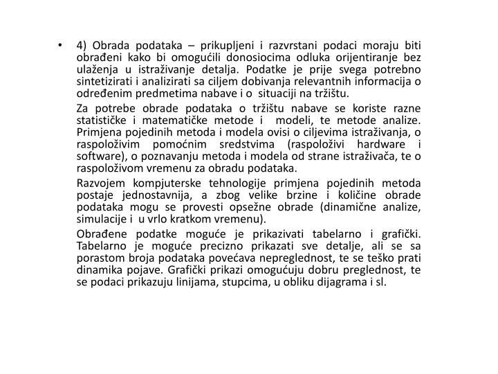 4) Obrada podataka –