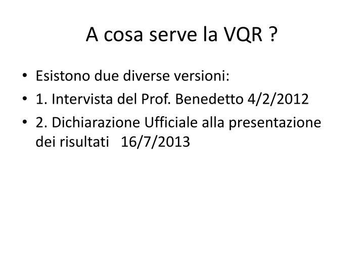 A cosa serve la VQR ?