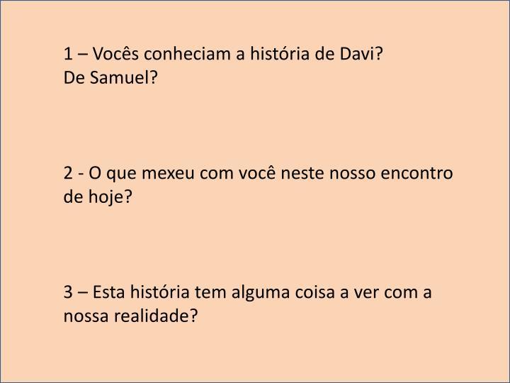 1 – Vocês conheciam a história de Davi?