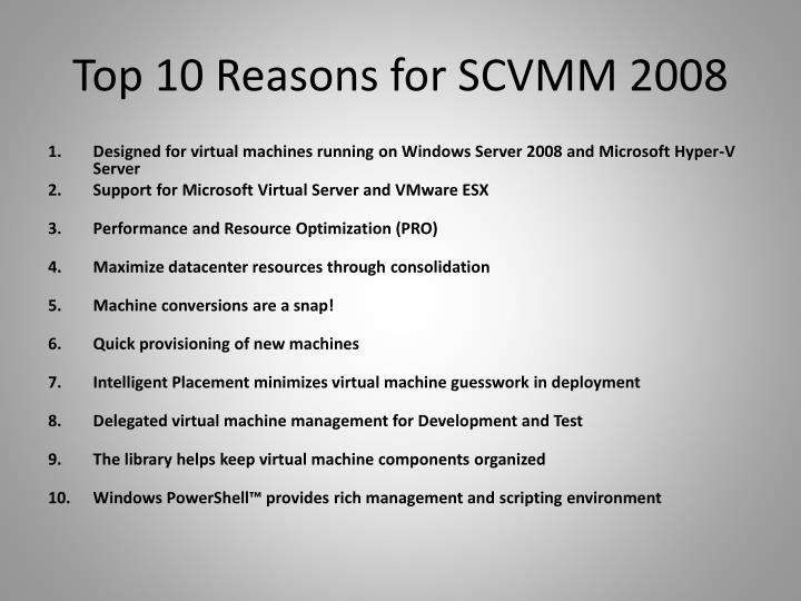 Top 10 Reasons for SCVMM 2008