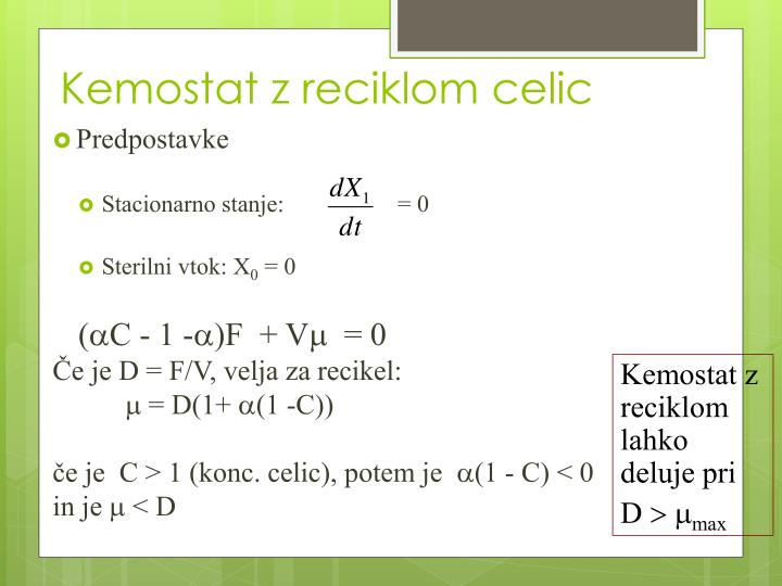 Kemostat z reciklom celic