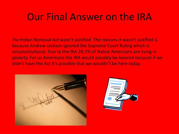 Our Final Answer on the IRA