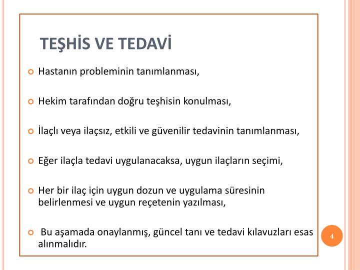 TEŞHİS VE TEDAVİ