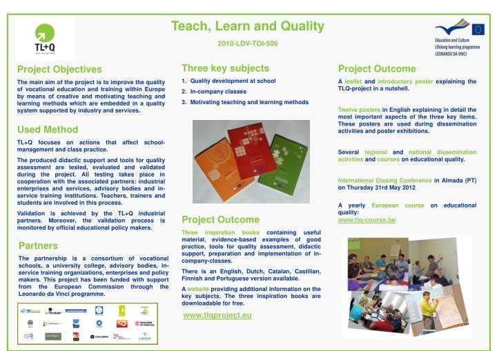 Teach, Learn and Quality