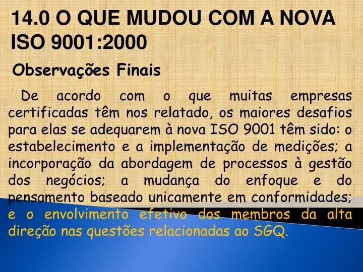 14.0 O QUE MUDOU COM A NOVA
