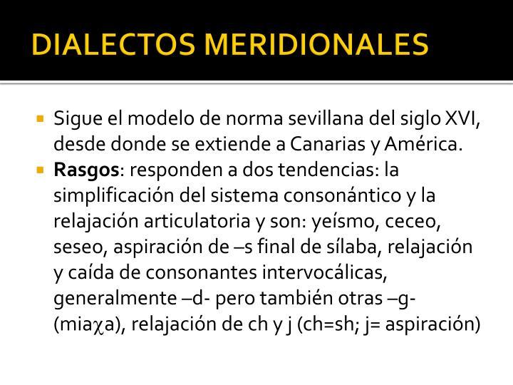 DIALECTOS MERIDIONALES