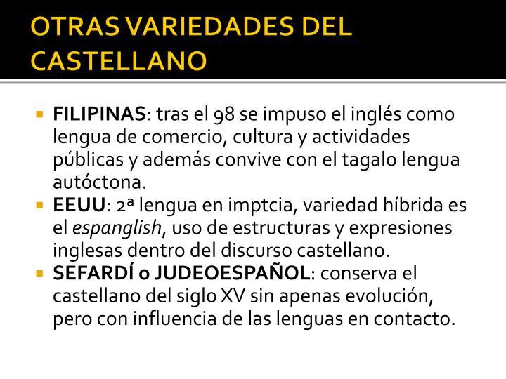 OTRAS VARIEDADES DEL CASTELLANO