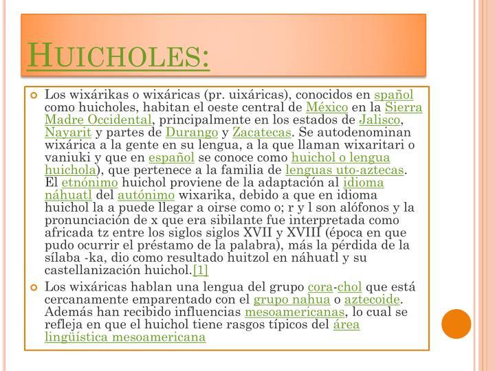 Huicholes:
