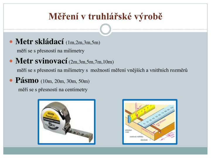 Měření v truhlářské výrobě