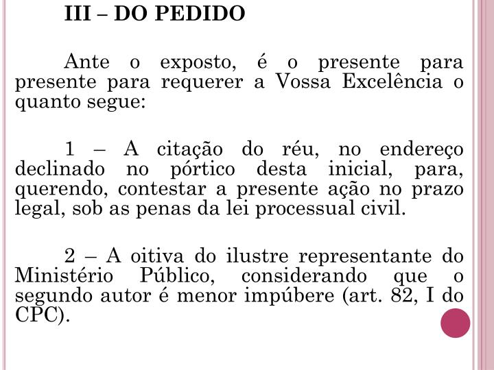 III – DO PEDIDO