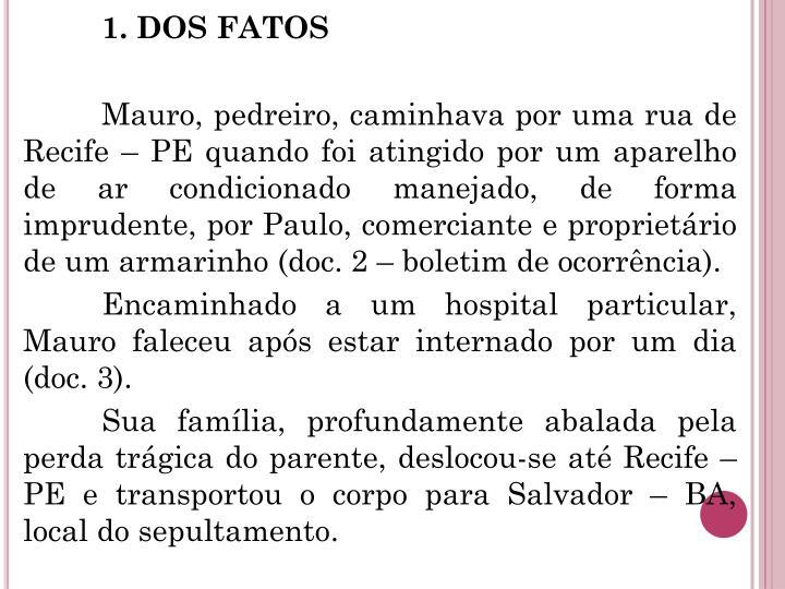 1. DOS FATOS