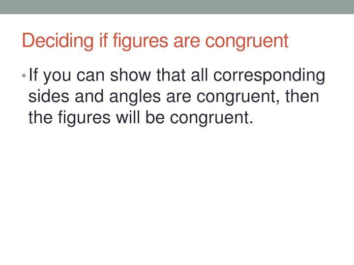 Deciding if figures are congruent