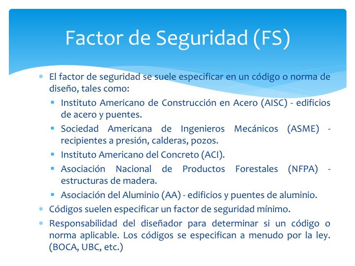 Factor de Seguridad (FS)