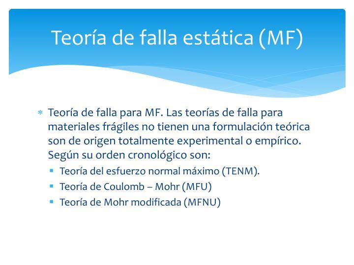 Teoría de falla estática (MF)