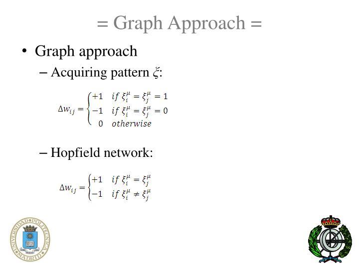 = Graph Approach =