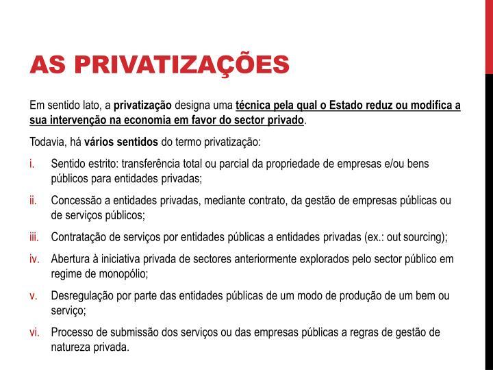 AS PRIVATIZAÇÕES
