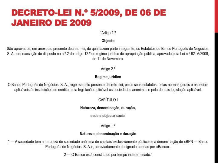 Decreto-Lei n.º 5/2009, de 06 de Janeiro de