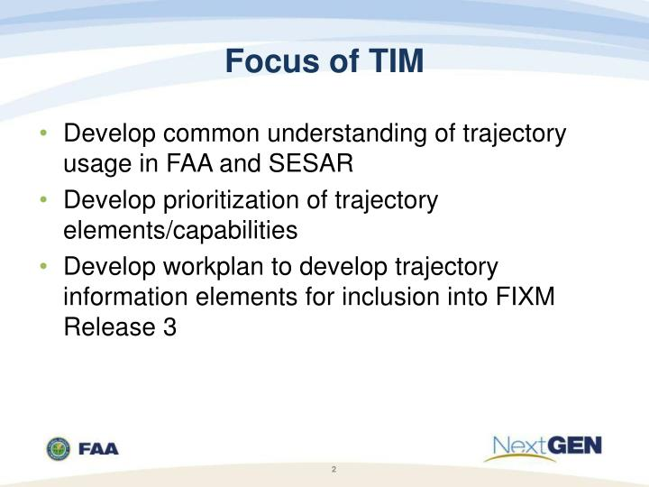 Focus of tim