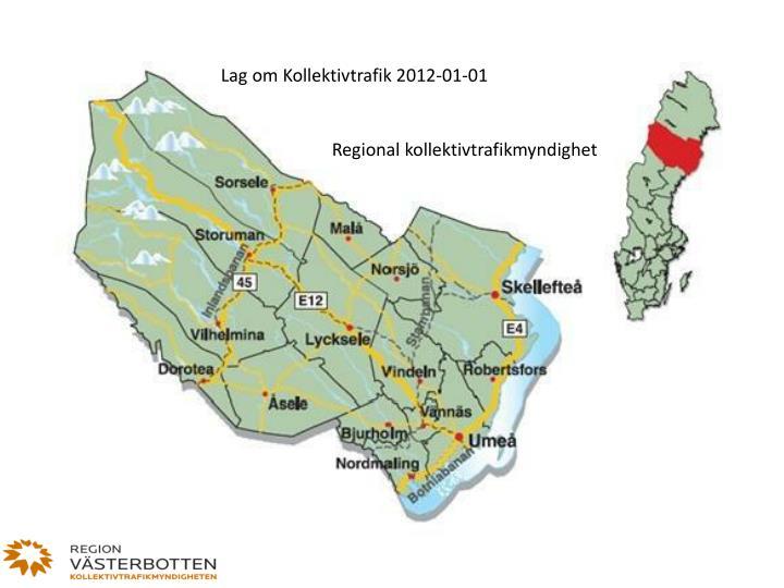 Lag om Kollektivtrafik 2012-01-01