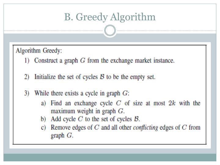 B. Greedy Algorithm