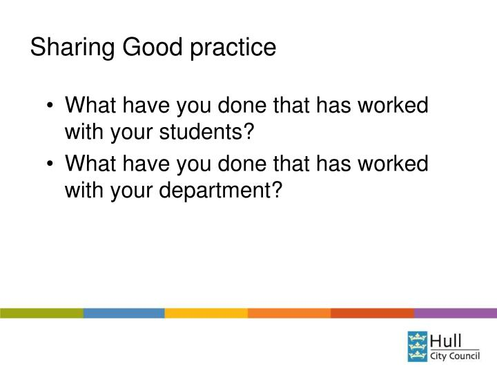 Sharing Good practice