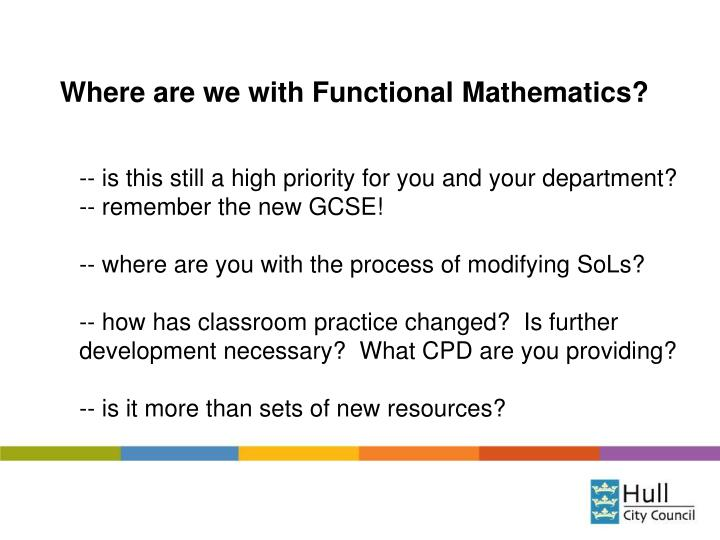 Where are we with Functional Mathematics?