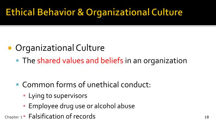 Ethical Behavior & Organizational Culture