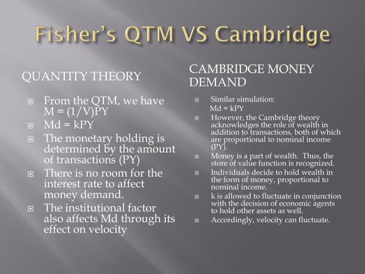 Fisher's QTM VS Cambridge