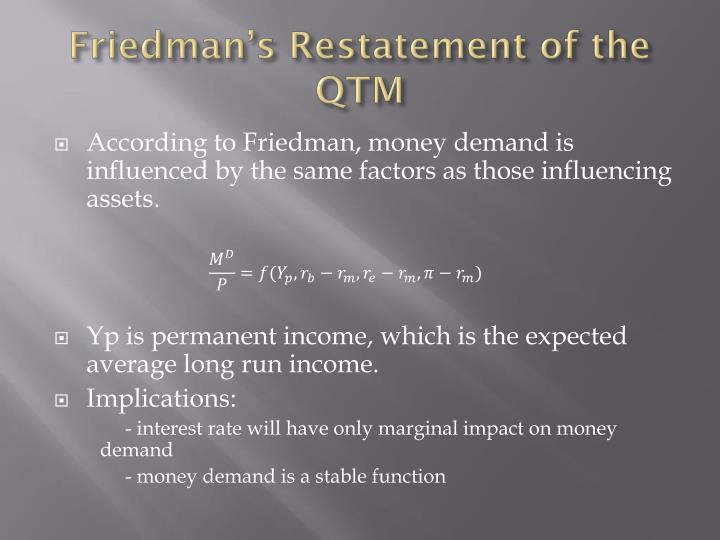 Friedman's Restatement of the QTM
