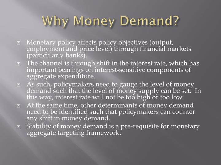 Why money demand
