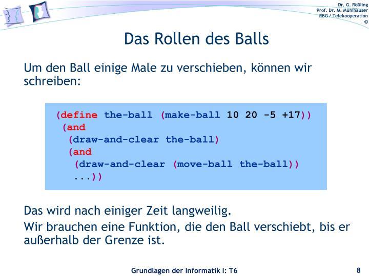Um den Ball einige Male zu verschieben, können wir schreiben: