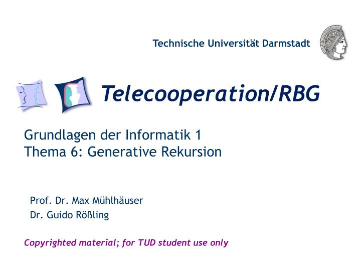 Grundlagen der informatik 1 thema 6 generative rekursion