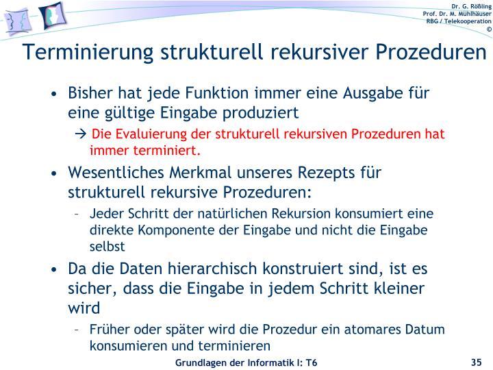 Terminierung strukturell rekursiver Prozeduren