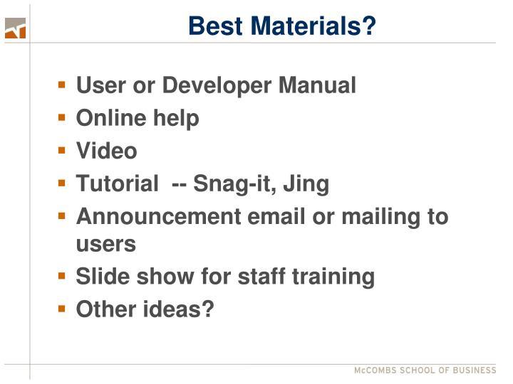 Best Materials?