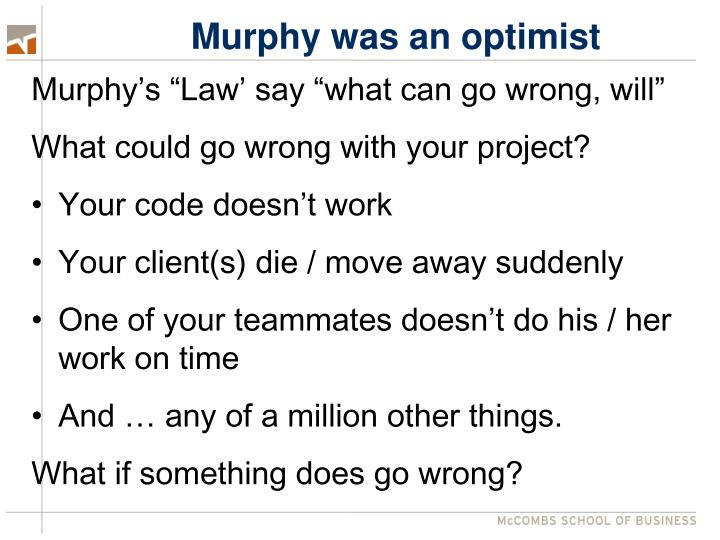 Murphy was an optimist