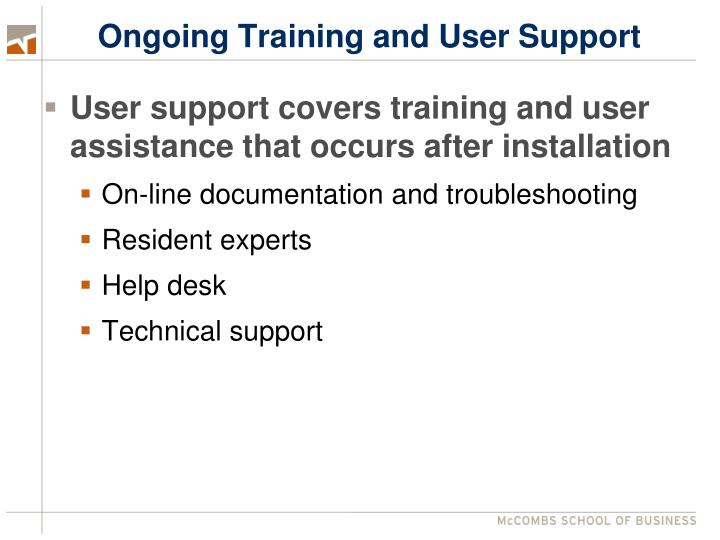Ongoing Training and User Support